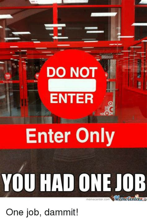 One Job Meme - funny you had one job memes of 2017 on sizzle