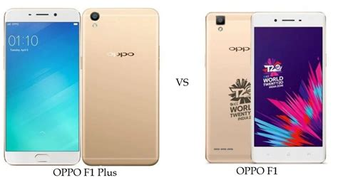 Samsung Oppo F1 oppo f1 plus vs oppo f1 comparison how better is the new