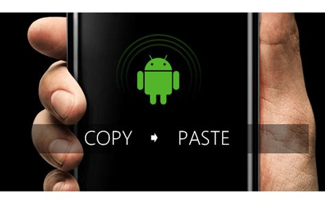 copy and paste on android how to cut copy and paste on android