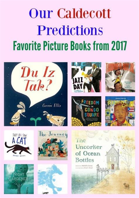 picture books for predicting our 2017 caldecott predictions pragmaticmom