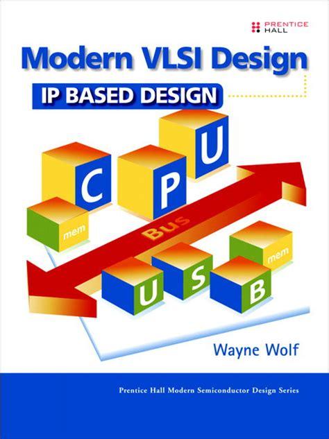 vlsi layout design jobs pearson education modern vlsi design