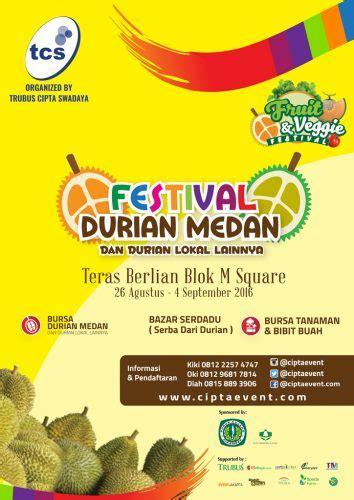 Buku Pedoman Bertanam Melon yuk kunjungi festival durian medan di blok m square