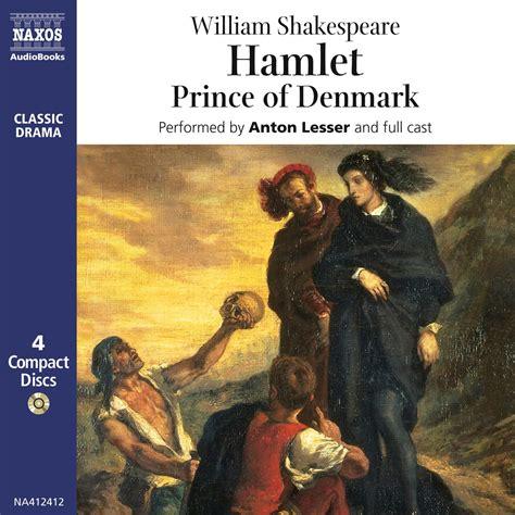 William Shakespeare Hamlet hamlet unabridged naxos audiobooks