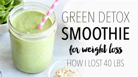 Green Detox Drink For Weight Loss by Green Detox Smoothie Recipe For Weight Loss Easy Healthy