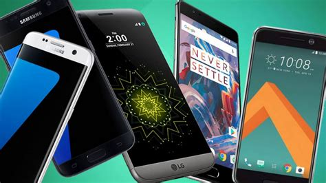 best new android phones top 10 best new android phones 2016 which should you buy