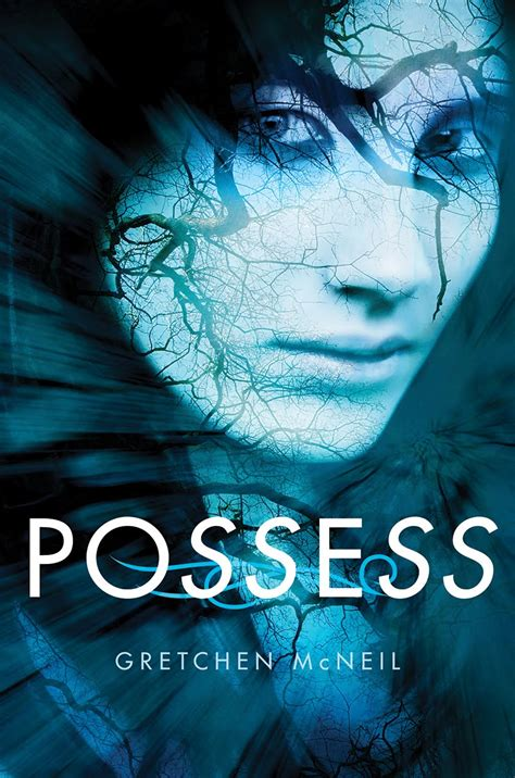 the possessions a novel books book review possess by gretchen mcneil my writes
