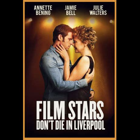 movies now film stars dont die in liverpool by jamie bell buy film stars don t die in liverpool cream tea cinema tickets film stars don t die in