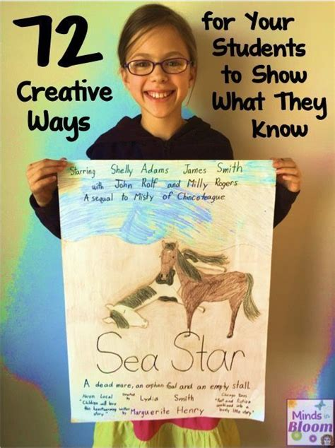 7 Ways To Show Your Creativity by 72 Creative Ways For Students To Show What They
