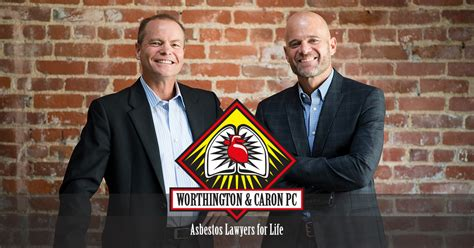 Lawyers For Mesothelioma - mesothelioma lawyer worthington caron pc
