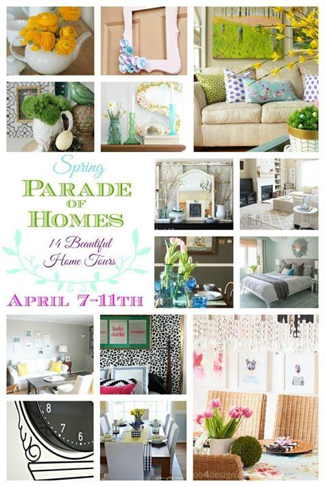 spring home ideas spring home decorating ideas spring parade of homes