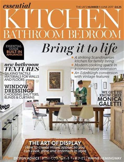 essential kitchens and bathrooms essential kitchen bathroom bedroom june 2017 free pdf magazine download