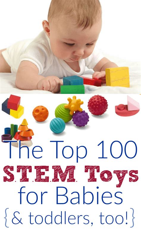 best learning toys for babies top 100 educational baby toys for stem learning