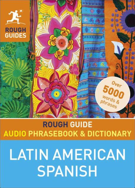 libro a dictionary of latin rough guide audio phrasebook and dictionary latin american spanish by rough guides nook book