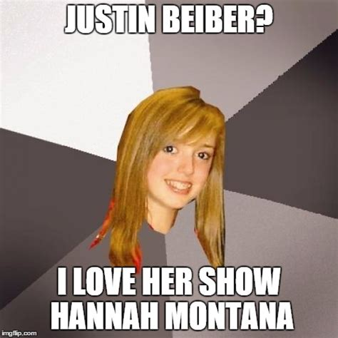Montana Meme - musically oblivious 8th grader meme imgflip