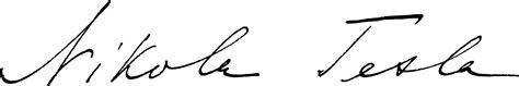 Nikola Tesla Signature Who Was Nikola Tesla The Tesla Science Foundation