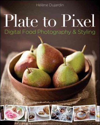plate to pixel : helene dujardin : 9780470932131