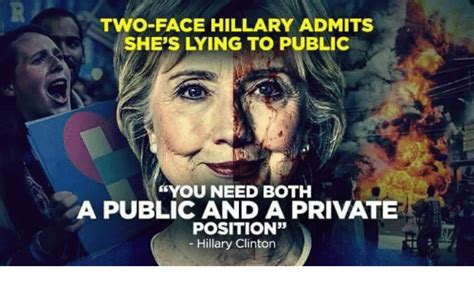 Two Faced Meme - two face hillary admits she s lying to public you need