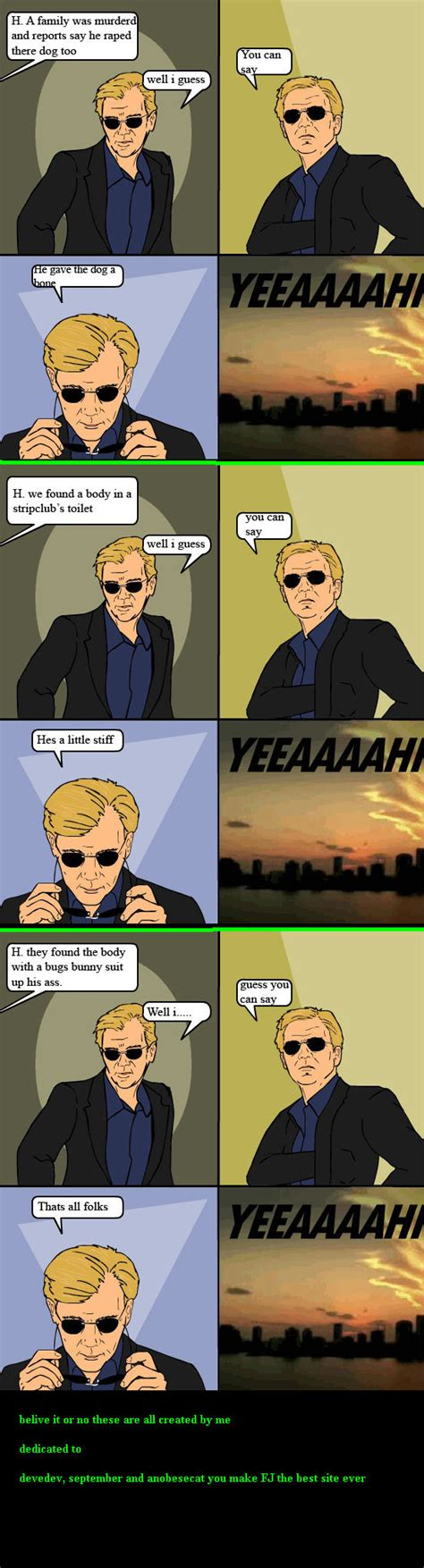 Csi Miami Memes - pin horatio csi picture jokes make your own d on pinterest