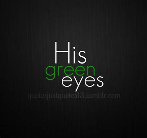 Eye Luvee Green quotes about green eyed quotesgram