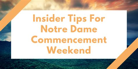 12 Insider Tips On How To Make A Like You by Articles Insider Tips For Notre Dame Commencement