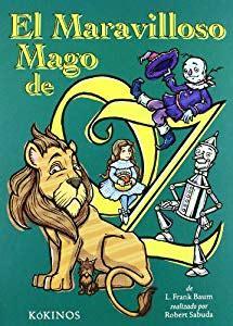 libro el mago de oz el maravilloso mago de oz amazon es l frank robert sabuda miguel angel mendo valiente libros