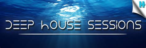 deep house music charts house music south africa the deep house sessions house music south africa