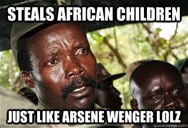 Arsene Wenger Meme - africans be like memes