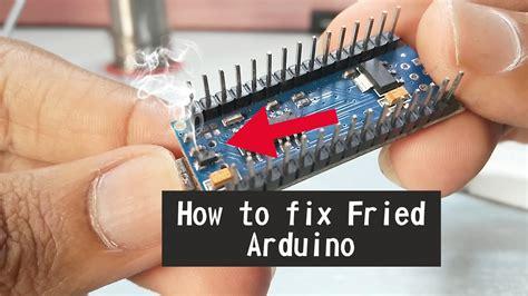 fix fried arduino nanounomega  steps