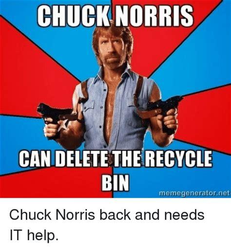 Best Meme Maker - chuck norris can delete the recycle bin memegeneratornet