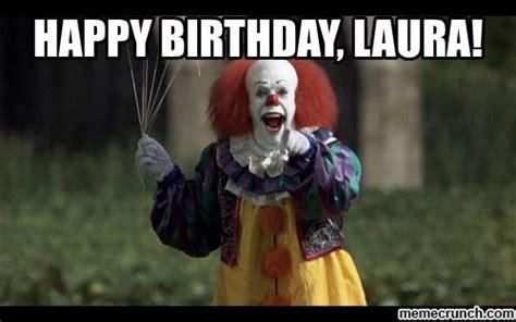 Laura Meme - happy birthday laura