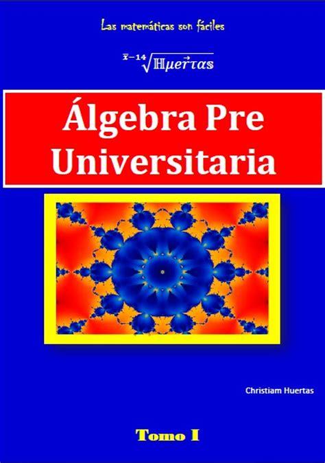 libro de algebra mathema matem 225 ticas libro digital de 193 lgebra pre