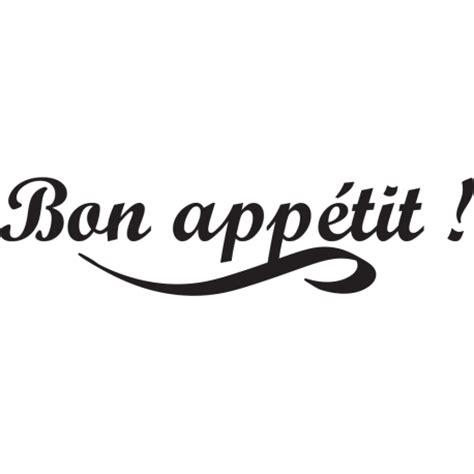 Bon Appetits New Logo It Or It by Stickers Phrase Cuisine Bon Appetit Pour Murs Et Meubles