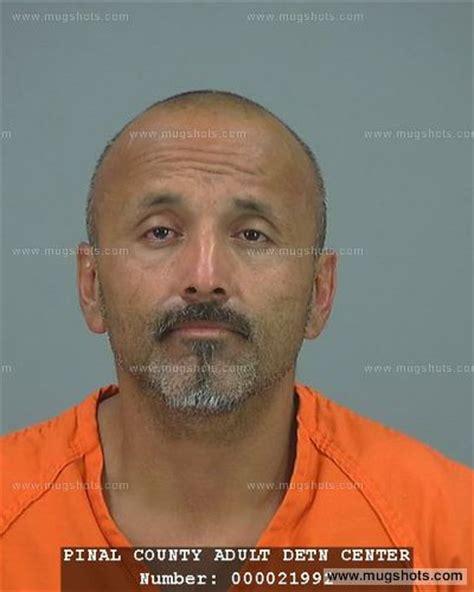 Pinal County Arrest Records Luis Montijo Mugshot Luis Montijo Arrest Pinal County Az