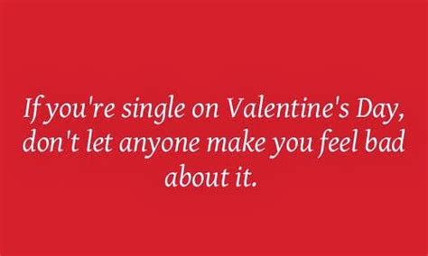 single valentines quotes being single quotes for valentines quotesgram