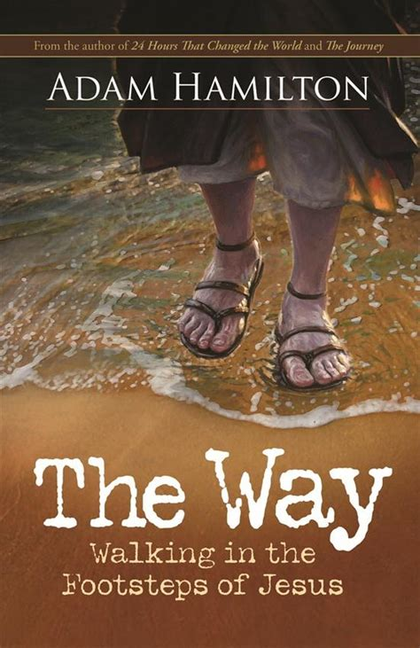 the footsteps of the flock scripture studies for every sunday of the year classic reprint books the way walking in the footsteps of jesus dodgeville