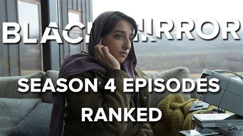 black mirror episodes ranked black mirror season 4 all episodes ranked youtube