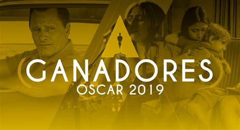 Lista Completa De Nominados Al Oscar 2019 Roma Va Por 10 Premios Lista Completa De Ganadores Al Oscar 2019 En Vivo