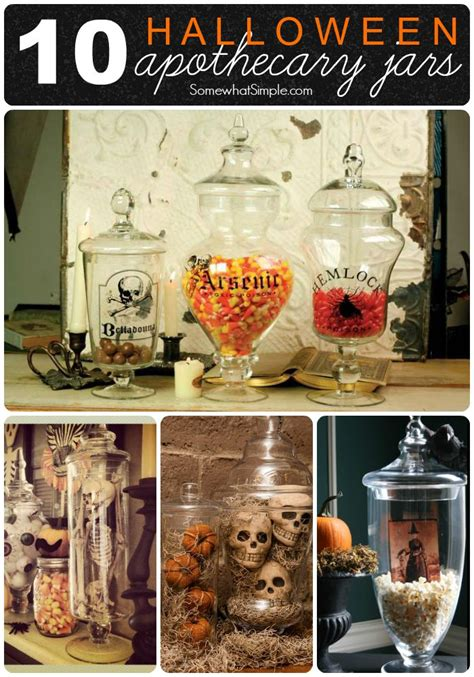 10 Jar Ideas For The 10 Apothecary Jars Somewhat Simple