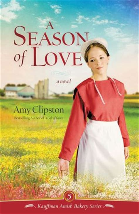 an amish the bakery amish bakery series books a season of kauffman amish bakery 5 by