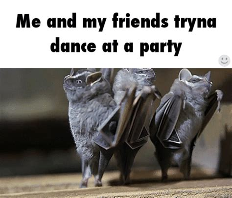 Dance Party Meme - are you a good dancer girlsaskguys