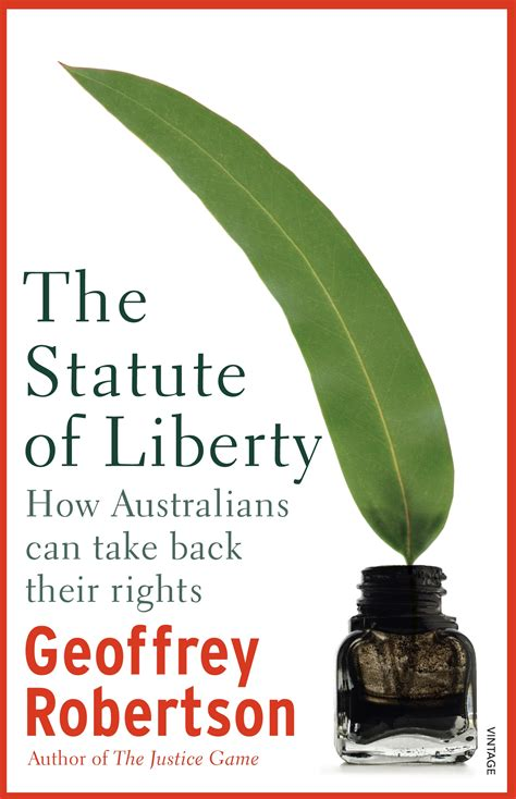 the statute of liberty how australians can take back their rights books the statute of liberty by geoffrey robertson penguin