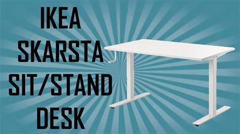 ikea skarsta sit stand desk ikea skarsta sit stand desk assembly preview youtube