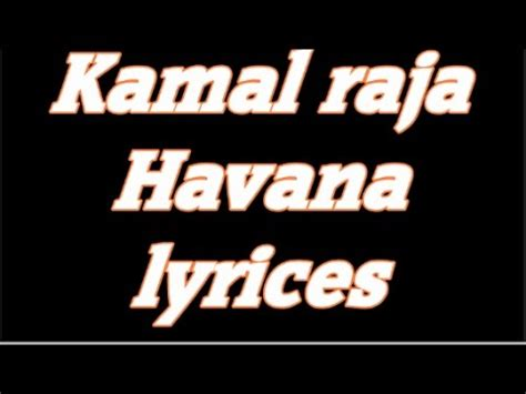 download mp3 havana by kamal raja 4 85 mb kamal raja havana t series lyrics 2016 download mp3