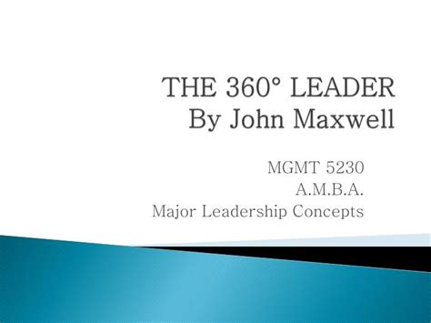 The 360 Leader C Maxwell ppt the 360 176 leader by maxwell powerpoint presentation id 4201585