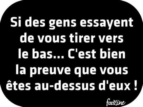 La Jalousie Des Gens by Les 25 Meilleures Id 233 Es De La Cat 233 Gorie Citations Sur La