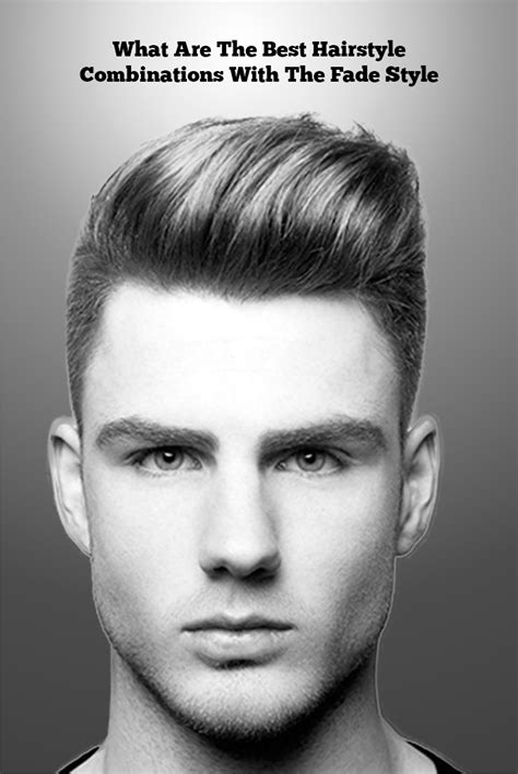 3 best hairstyle combinations to compliment the fade hairstyle