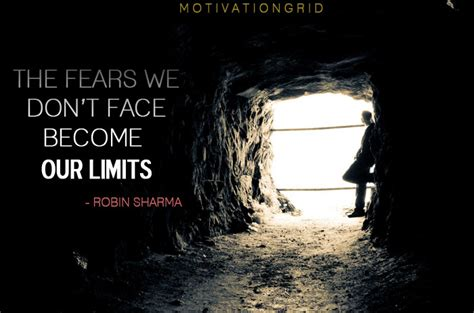 Faces Fearsand So Should You by 52 Inspirational Quotes That Will Transform Your