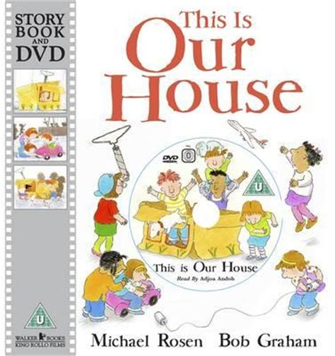 this is our house this is our house michael rosen 9781406323887
