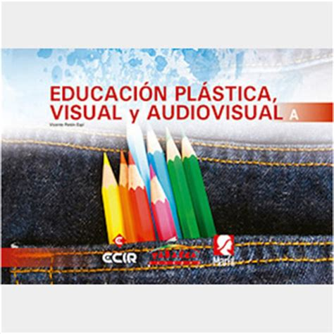 educacin plstica visual y educacion plastica visual y audiovisual a editorial tabarca llibres s l