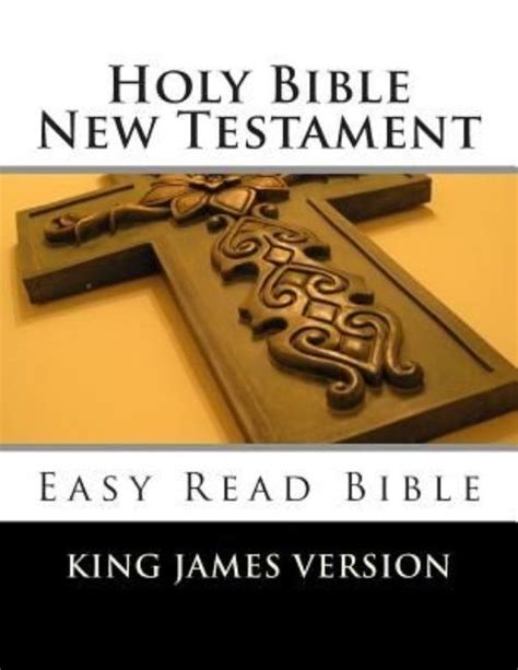 holy bible new testament king version easy read